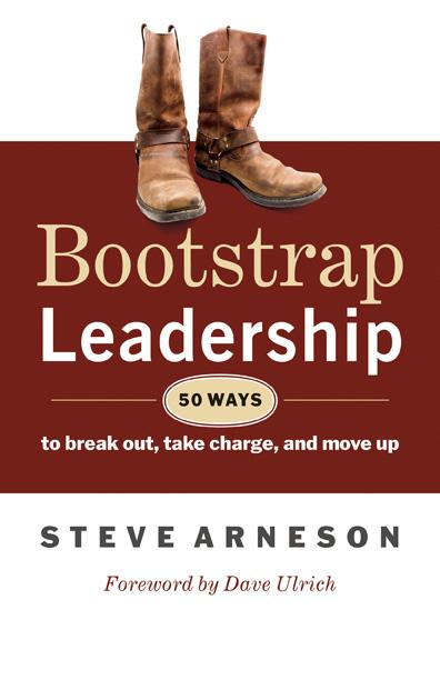 Meet steve arneson author of bootstrap leadership bootstrapldrg malvernweather Images